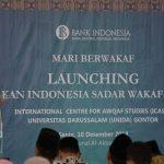 UNIDA Gontor, Bank Indonesia dan Badan Wakaf Indonesia Luncurkan Gerakan Sadar Wakaf