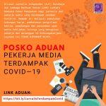Posko Aduan Pekerja Media Terdampak Covid-19