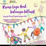 Lomba Kreasi Lagu Anak Indonesia Inklusif